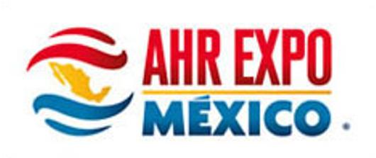 墨西哥国际制冷及空调、供暖及通风、泵类及阀门产品技术博览会